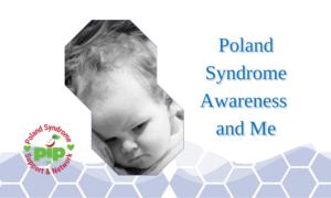Poland Syndrome Awareness and Me